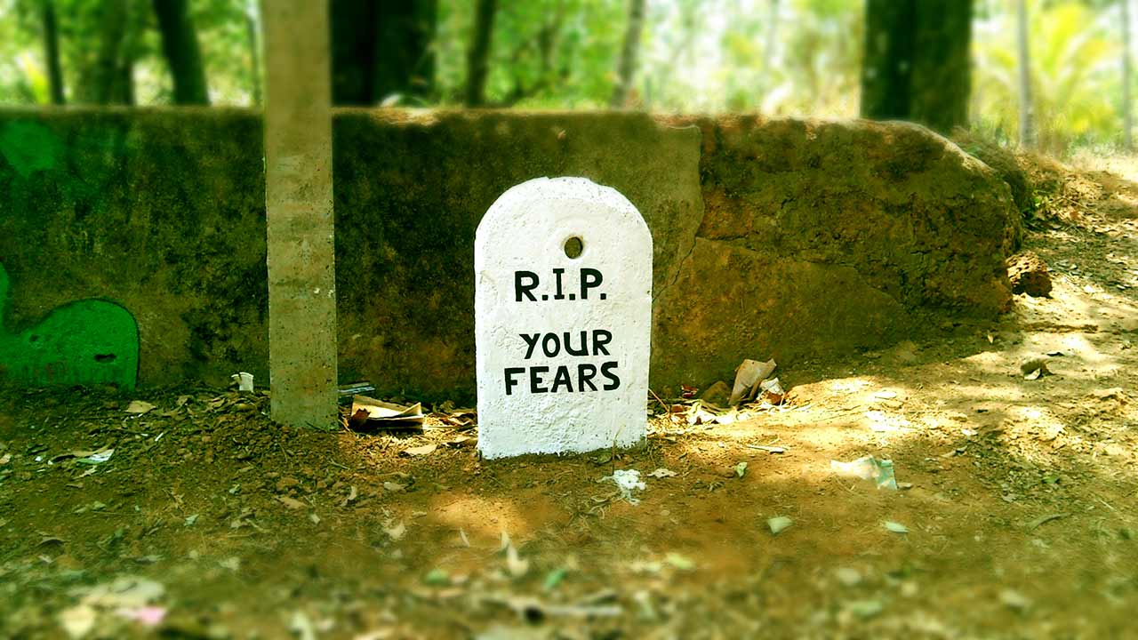 R.I.P. Your Fears